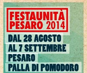 Festa nazionale del PD - Pesaro